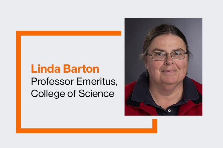 College of Science Professor Emeritus Linda Barton.
