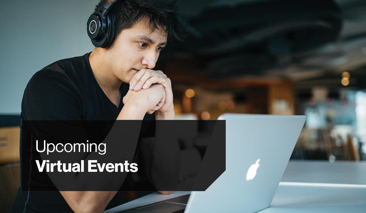 Upcoming Virtual Events