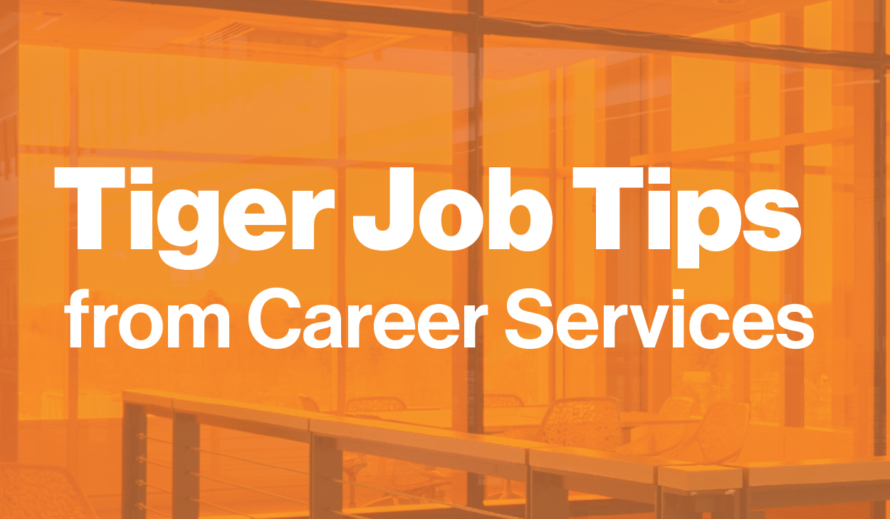 Tiger Job Tips from Career Services
