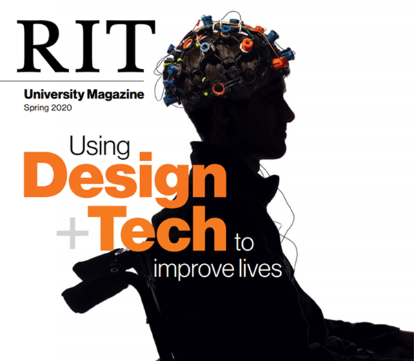 RIT University Magazine Spring 2020 cover: Using Design and Tech to improve lives.