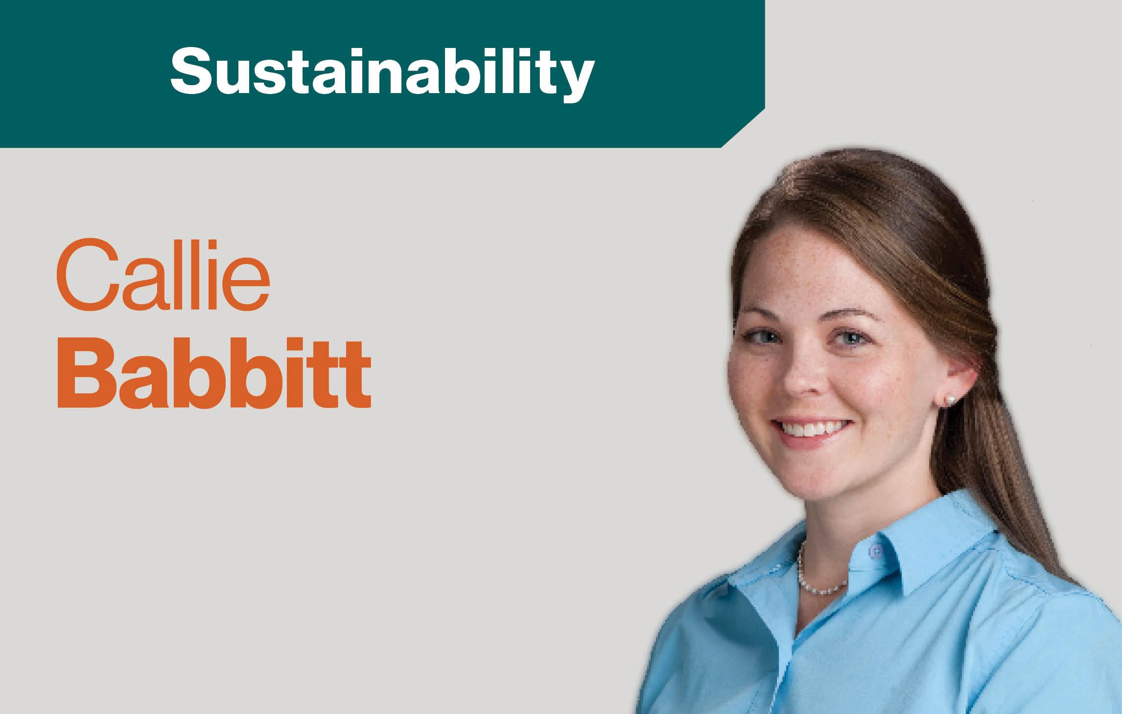 """text """"Sustainability Callie Babbit"""" head shot of Callie Babbit"""