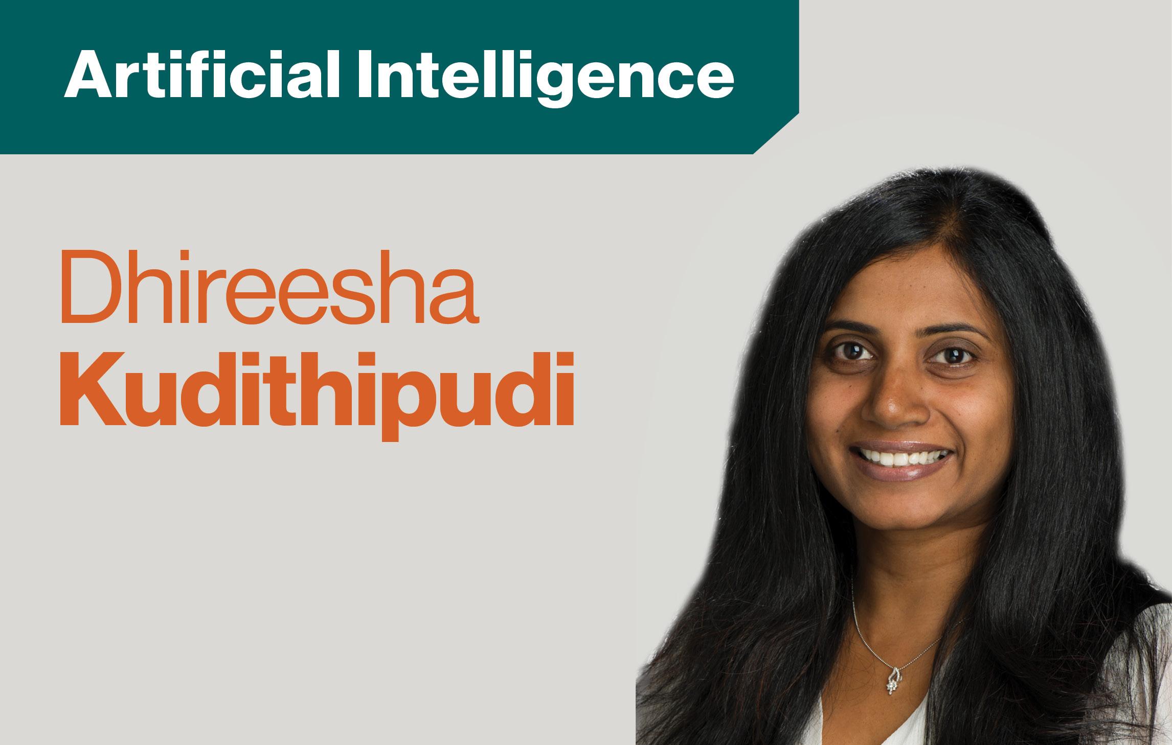 "text ""Artificial Intelligence Dhireesha Kudithipudi"" Head shot of Dhireesha Kudithipudi"