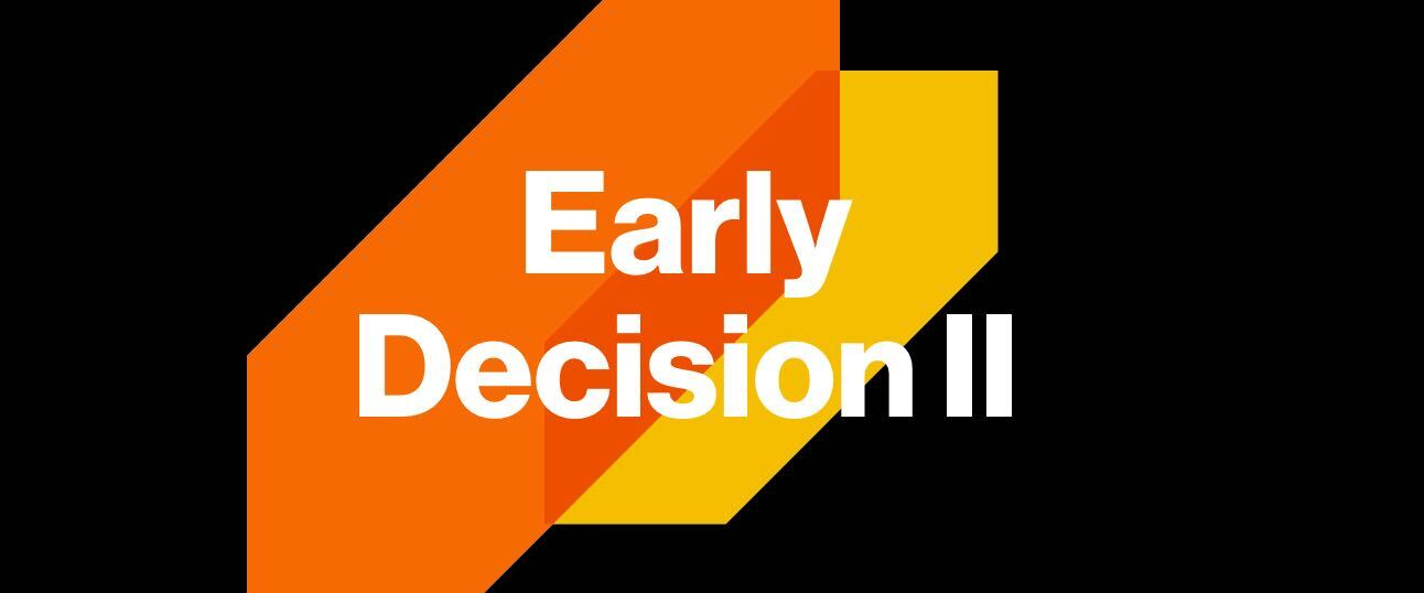 Stylized text of early decision II
