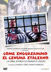 Come Inguaiammo Il Cinema Italiano (How We Got the Italian Movie Business in Trouble)