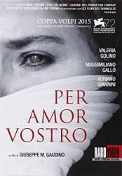 Per amor vostro (For Your Love)