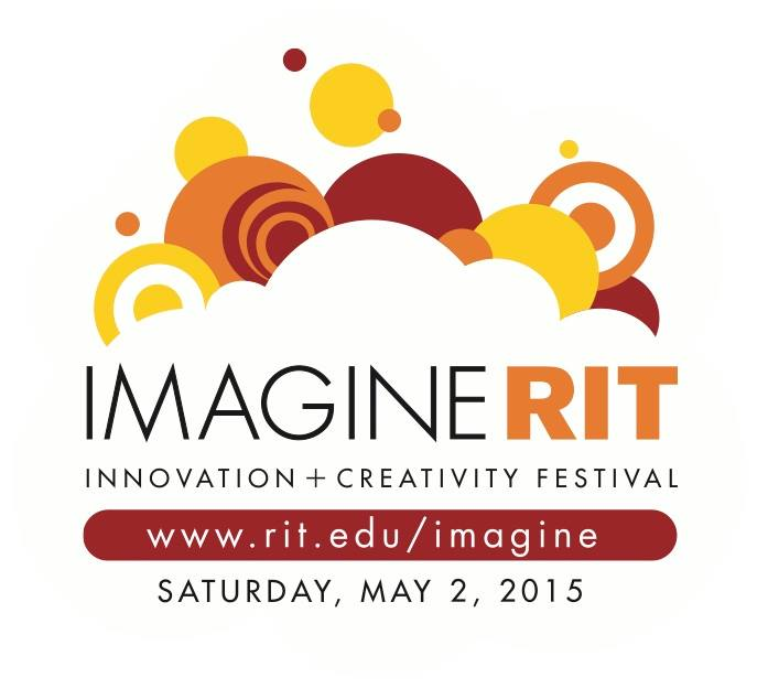 Come see us at Imagine RIT – May 2, 2015  10am-5pm