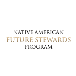 Native American Future Stewards Program