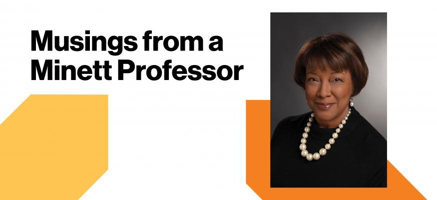 Musings from a Minett Professor