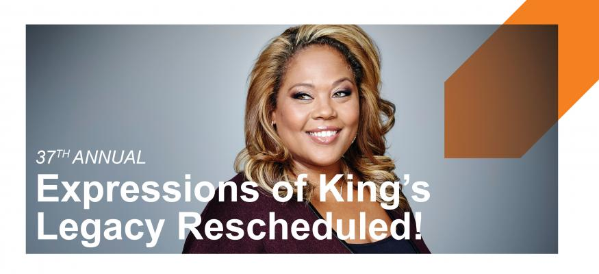 Rescheduled! Register for Expressions of King's Legacy on March 7th