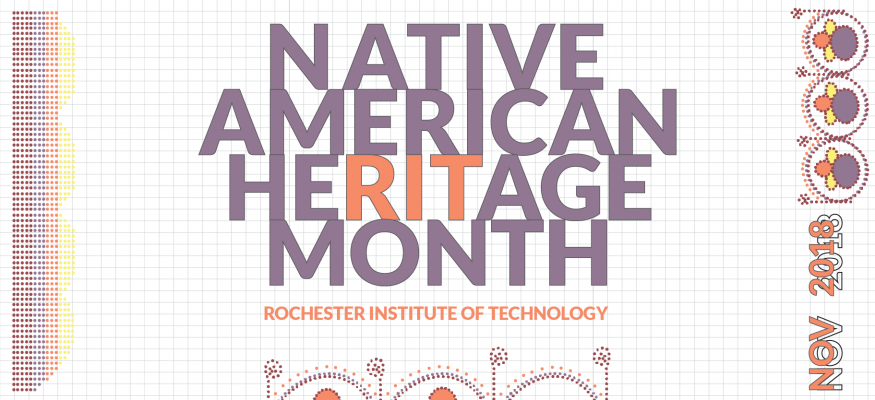 You're invited to celebrate Native American Heritage Month at RIT