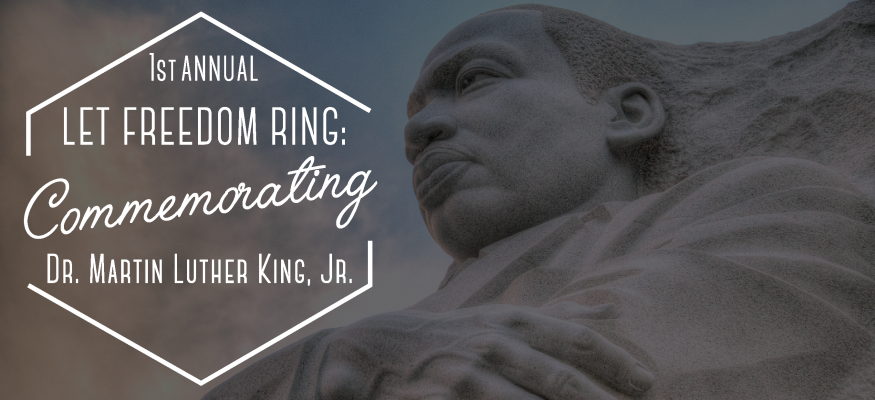 Join us for Let Freedom Ring: Commemorating Dr. Martin Luther King, Jr.