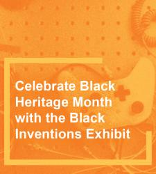 RIT hosts the Black Inventions Exhibit (BIE) on February 1