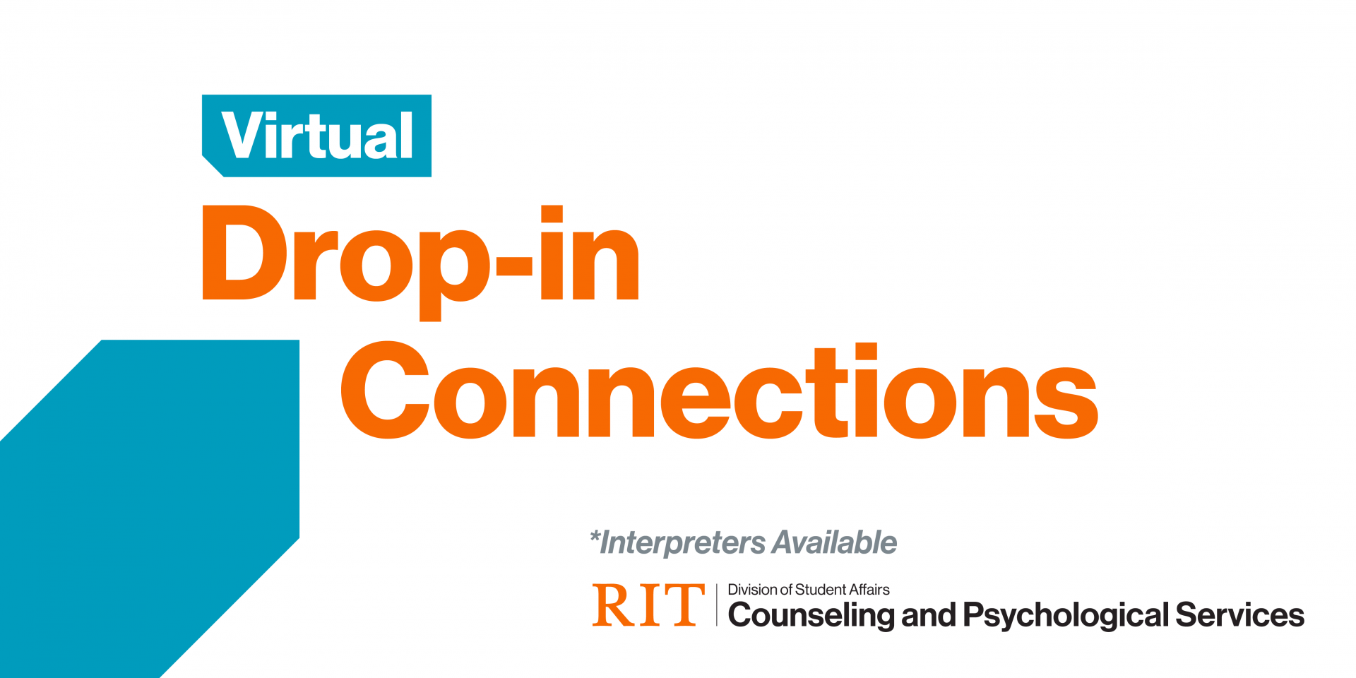 Virtual Drop-in Connections with Counseling and Psychological Services Interpreters Available