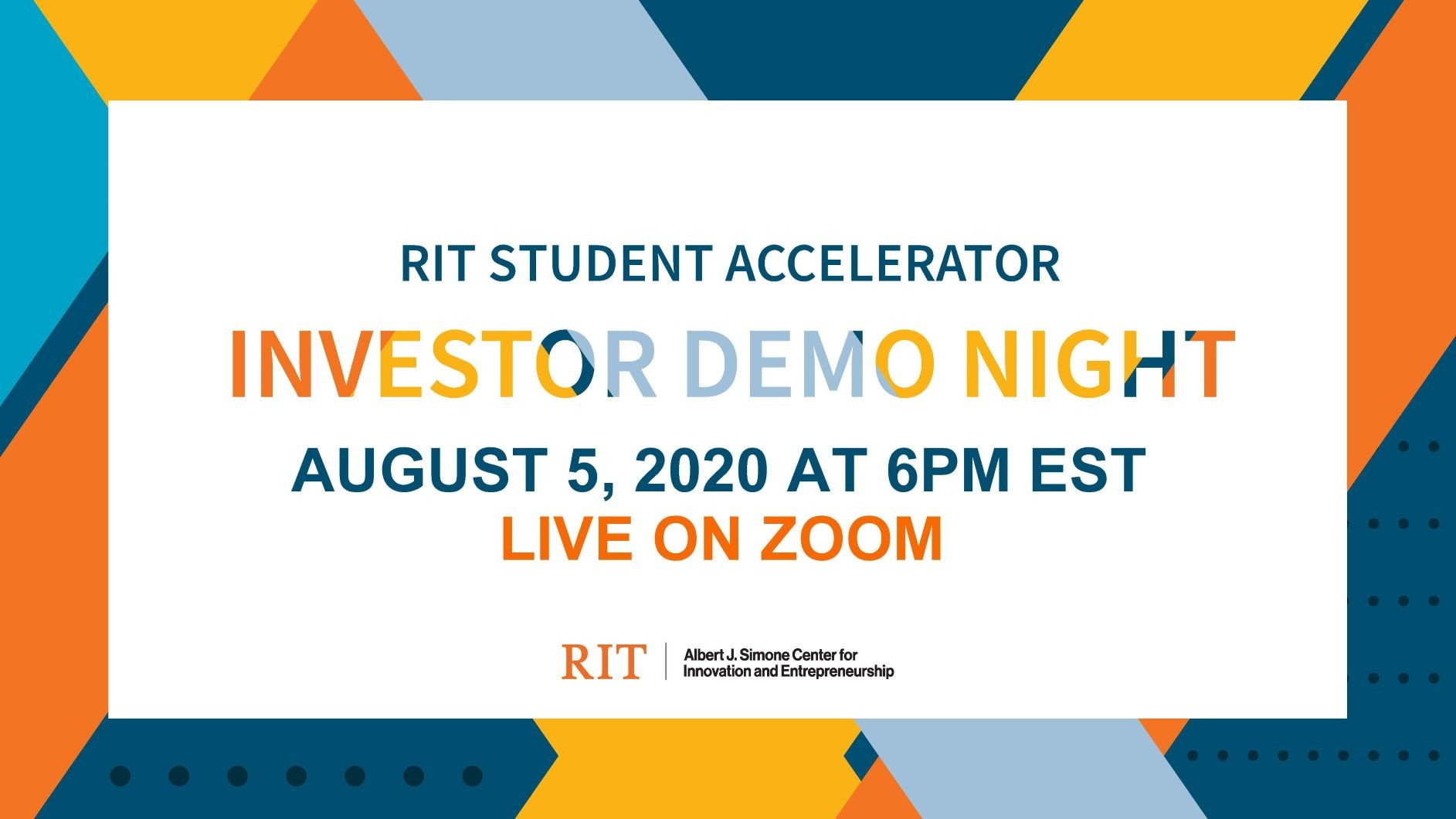 RIT Student Accelerator Investor Demo Night- Live on Zoom