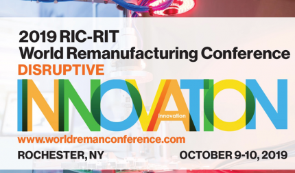 RIC-RIT World Remanufacturing Conference: Disruptive Innovation