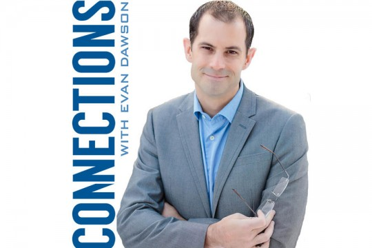 Graphic with man in suit holding eyeglasses and text that reads: Connections with Evan Dawson