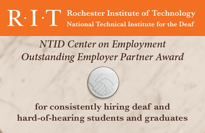 Graphic reads: NTID Center on Employment Outstanding Employer Partner Award for consistently hiring deaf and hard-of-hearing students and graduates