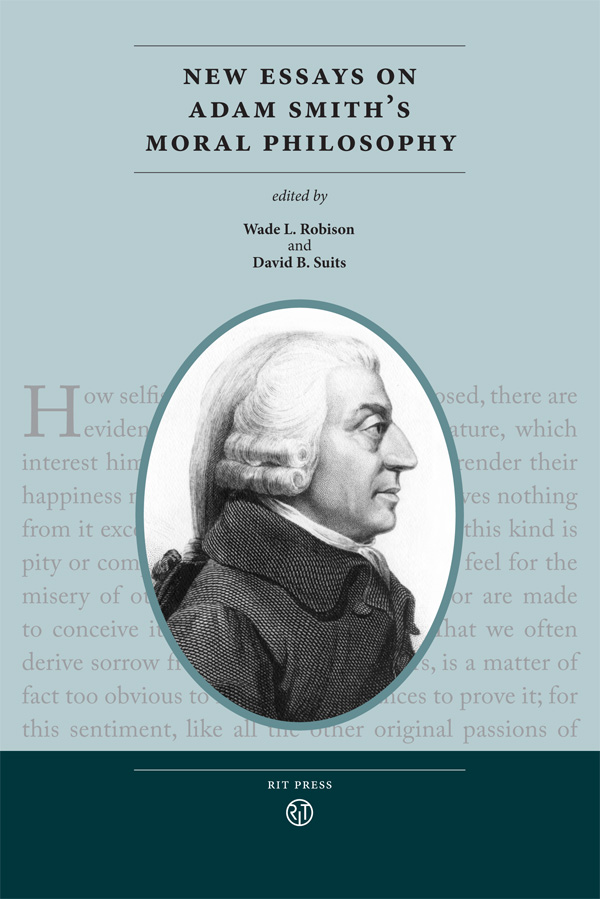 New Essays On Adam Smiths Moral Philosophy  Rit Press  Rit New Essays On Adam Smiths Moral Philosophy