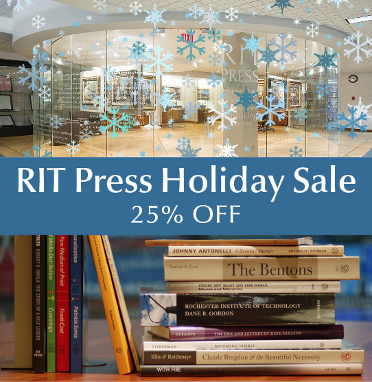 "Image of RIT Press office and books with snowflakes. Text reads ""RIT Press Holiday Sale, 25% Off."""