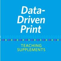 Data-Driven Print: Teaching Supplements CD