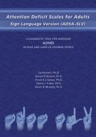 Attention Deficit Scales for Adults: Sign Language Version