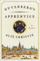 Gutenberg's Apprentice: A Novel