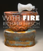 With Fire: Richard Hirsch (Hardcover)
