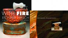 With Fire: Richard Hirsch (Softcover) and The Uncommon Denominator: A Tribute to Richard Hirsch