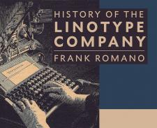 History of the Linotype Company (Softcover)