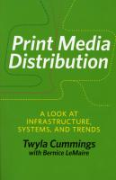 Print Media Distribution