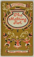 The Melting Pot [A Cookbook of All Nations]