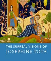 The Surreal Visions of Josephine Tota