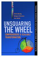 UnSquaring the Wheel: Comprehensive & Scalable Transformation