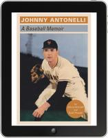 Johnny Antonelli: A Baseball Memoir, Enhanced Ebook