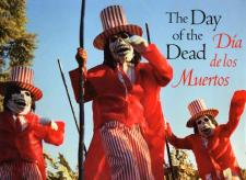 The Day of the Dead / Dia De Los Muertos