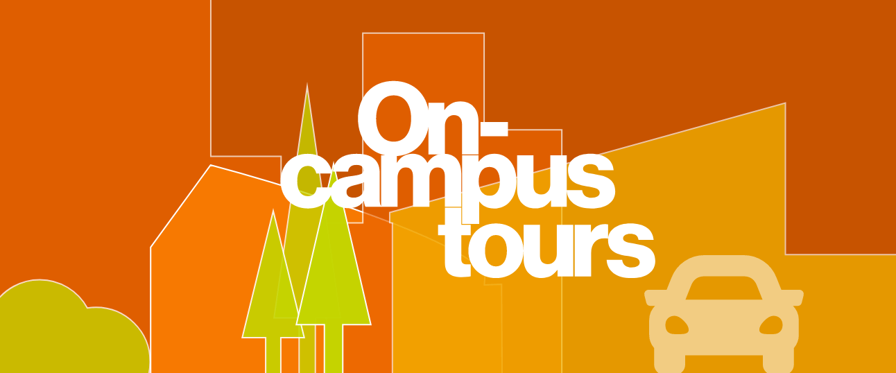 Graphic that reads On-campus tours.