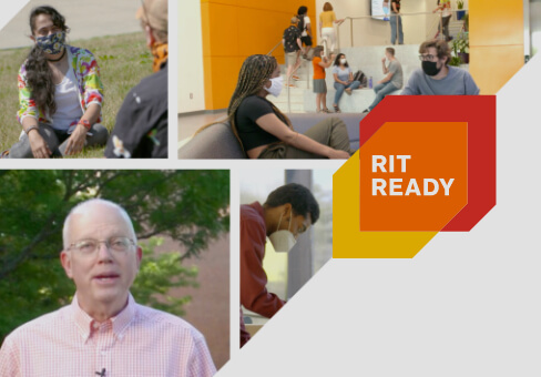 A collage of students and President Munson, with text that reads RIT Ready.